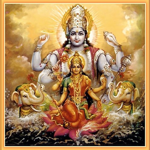 Lakshmi & Lord Vishnu - Good Fortune, Fertility, Courage, Peace & Beauty