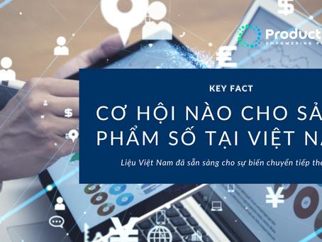Cơ hội nào cho sản phẩm số tại Việt Nam?