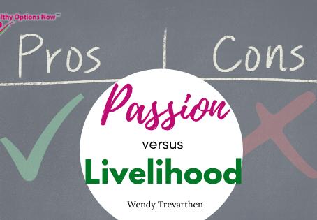 Passion versus livelihood