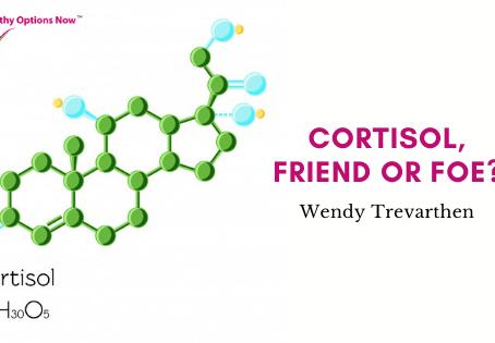 Cortisol, friend or foe?