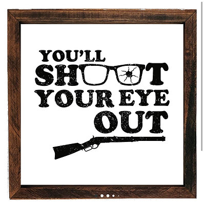 Shoot Your Eye Out! Art