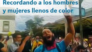 Recordando a los hombres y mujeres llenos de color