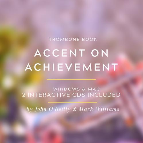 ACCENT ON ACHIEVEMENT TROMBONE BOOKS