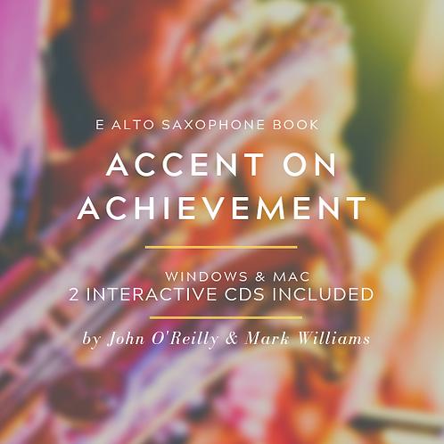 ACCENT ON ACHIEVEMENT E ALTO SAXOPHONE BOOKS