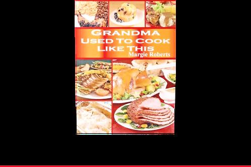Grandma Used to Cook Like This