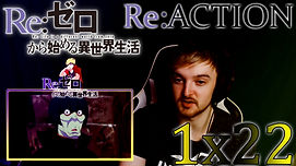 ReZero Thumbnail 1x22.jpg