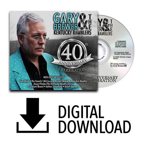 40th Anniversary Celebration DIGITAL PRE-ORDER