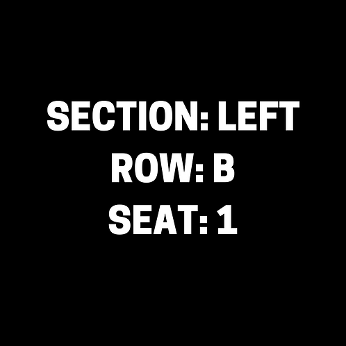 Section: Left, Row: B, Seat: 1