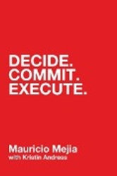 Decide.Commit.Execute.