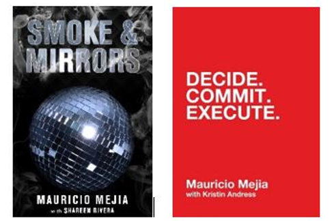 Smoke & Mirrors  AND  Decide.Commit.Execute.