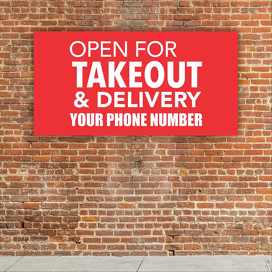 Standard Plus Banner (Open For Takeout & Delivery plus PHONE#)