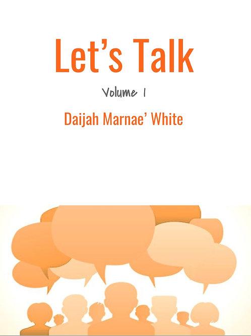 Let's Talk: Volume 1