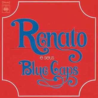 1973 - Renato E Seus Blue Caps