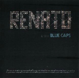 1974 - Renato E Seus Blue Caps