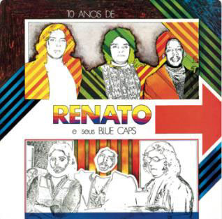 1976 - 10 anos de Renato E Seus Blue Caps