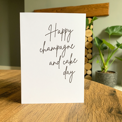 Happy Champagne And Cake Day Card