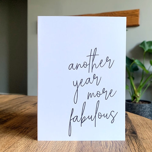 Another Year More Fabulous Card