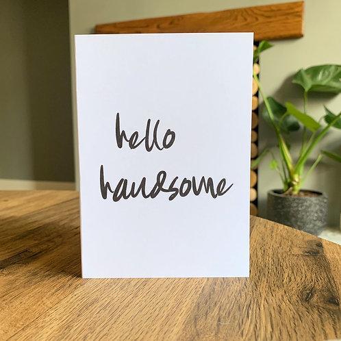 Hello Handsome Card