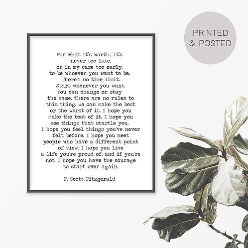 For What It's Worth, F. Scott Fitzgerald Print