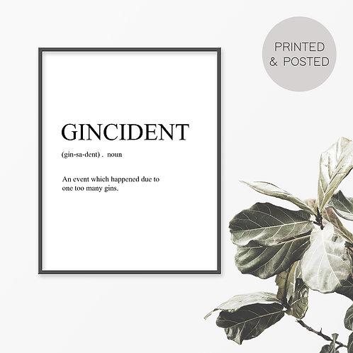 Gincident Print