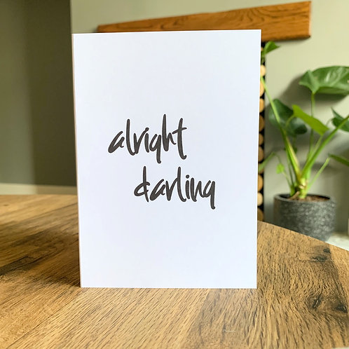 Alright Darling Card