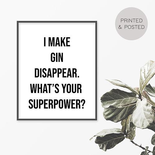 I Make Gin Disappear Print