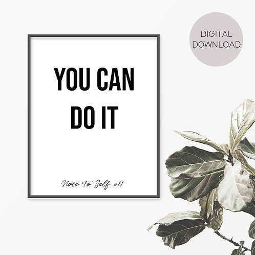 You Can Do It, Note To Self 11 Print