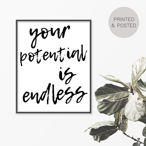 Your Potential Is Endless Print