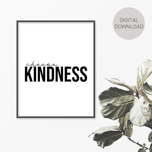 Choose Kindness Print