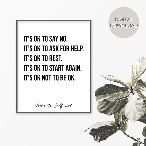 It's OK To Say No, Note To Self 05 Print