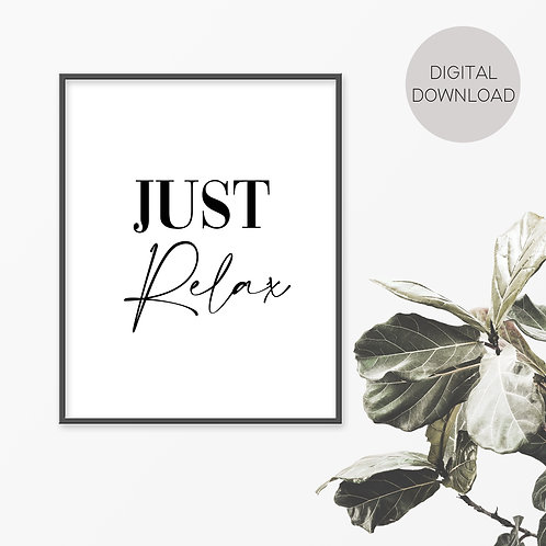 Just Relax Print