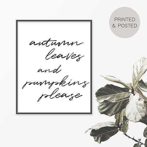 Autumn Leaves and Pumpkins Please Print