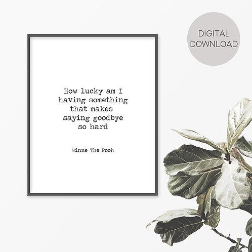 How Lucky Am I - Winnie The Pooh Print