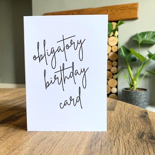 Obligatory Birthday Card