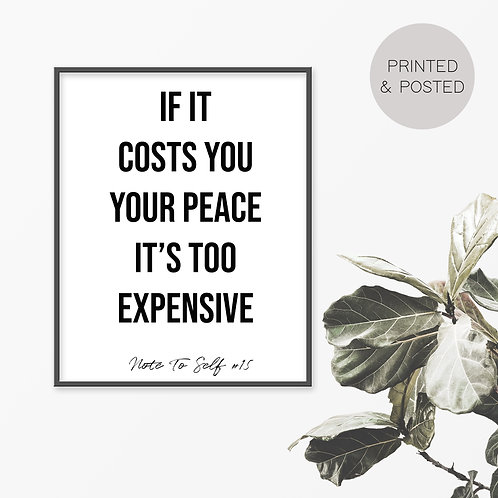 If It Costs You Your Peace, Note To Self 15 Print