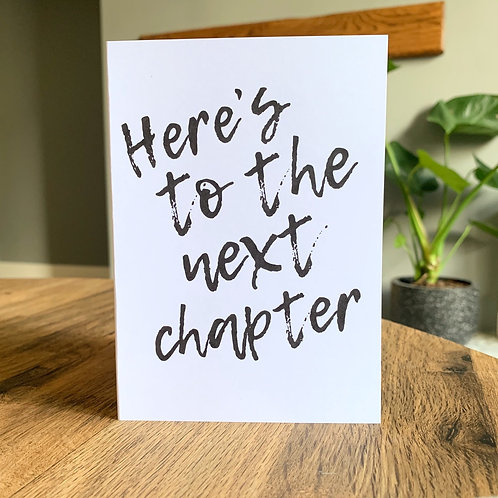 Here's To The Next Chapter Card