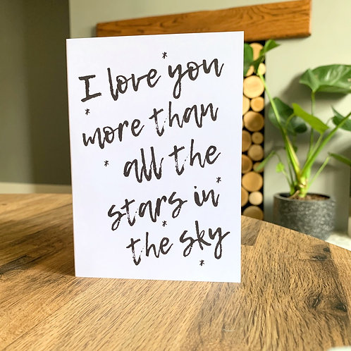 I Love You More Than All The Stars In The Sky Card