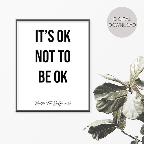 It's OK Not To Be OK, Note To Self 02 Print