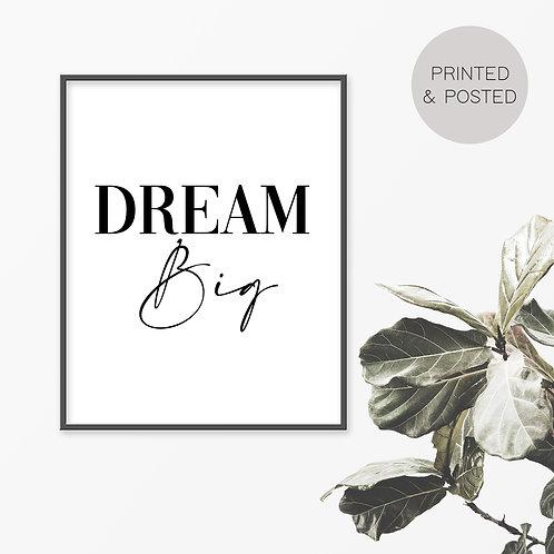 Dream Big Print