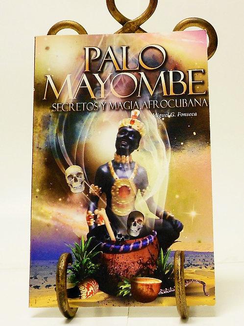 Palo Mayombe: Secretos y Magia Afrocubana