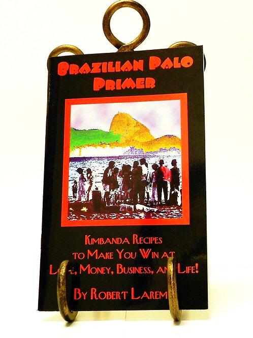 Brazilian Palo Primer
