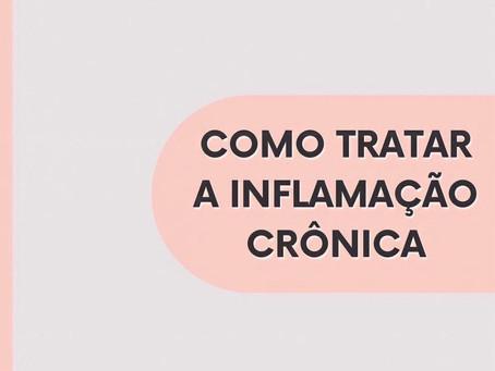 Como tratar a inflamação crônica?
