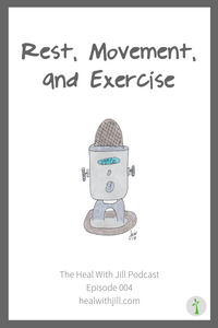 Rest, Movement, and Exercise