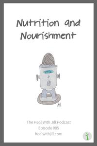 Nutrition & Nourishment