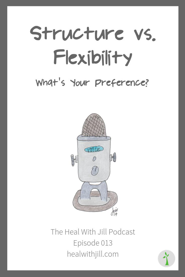 Structure vs. Flexibility