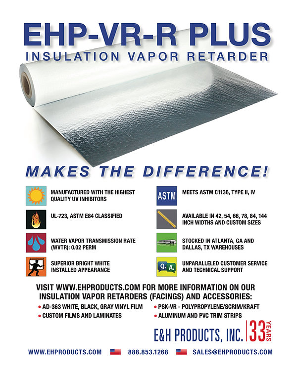 EH Products, Insulation Facings and Vapor Retarders, EHP-VR-R PLUS, Duct Wrap Insulation Facings, Basement Wall Insulation Facings, Polypropylene BOPP Film Suppliers in USA, Polyester PET Film Suppliers in USA, PVC Film Suppliers in USA, Insulation Facing Vapor Barrier