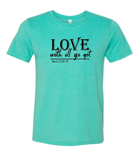 With All Ya Got Unisex Triblend T-Shirt