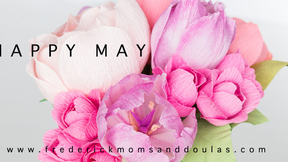 Happy May! A month for Moms!