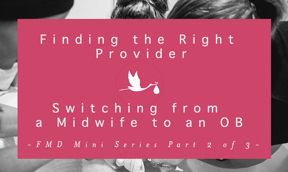 FMD Mini Series Part II on Finding the Right Provider for You