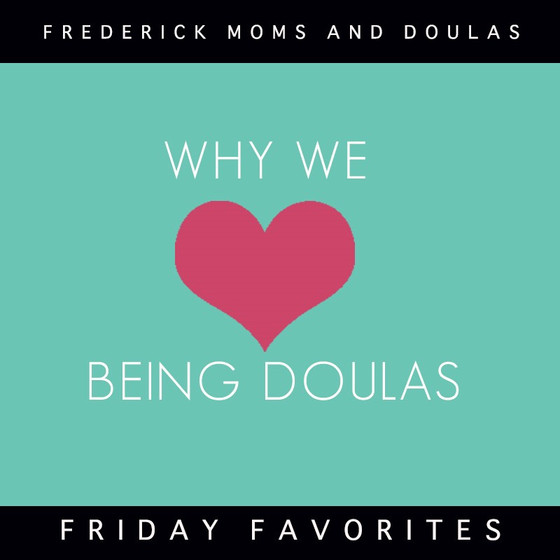 Why We Love Being Doulas